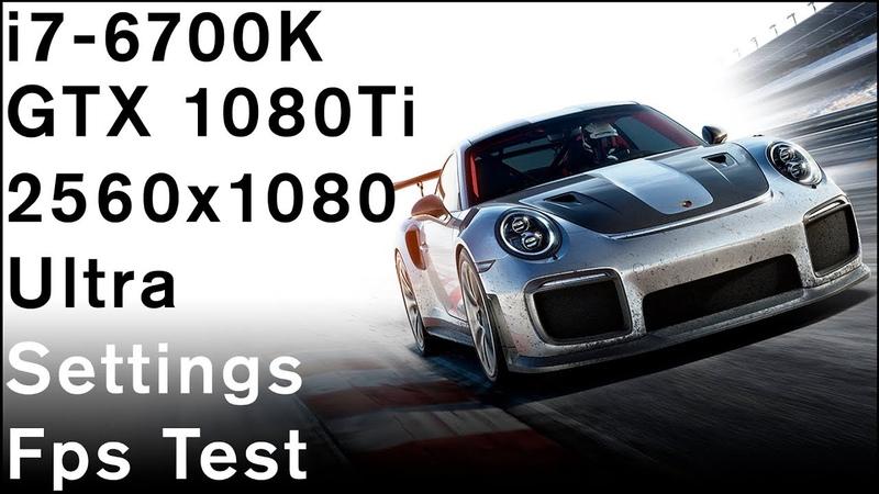 Forza Motorsport 7   i7 6700k   Gtx 1080 Ti   21:9 2560x1080   Ultra Settings FPS TEST