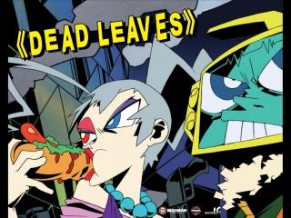 Dead Leaves (2004, пер. Гаврилов)