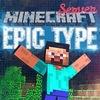 Epic Type сервер Minecraft | Строим вместе!