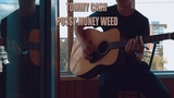 TOMMY CASH - PUSSY MONEY WEED (Acoustic Cover)