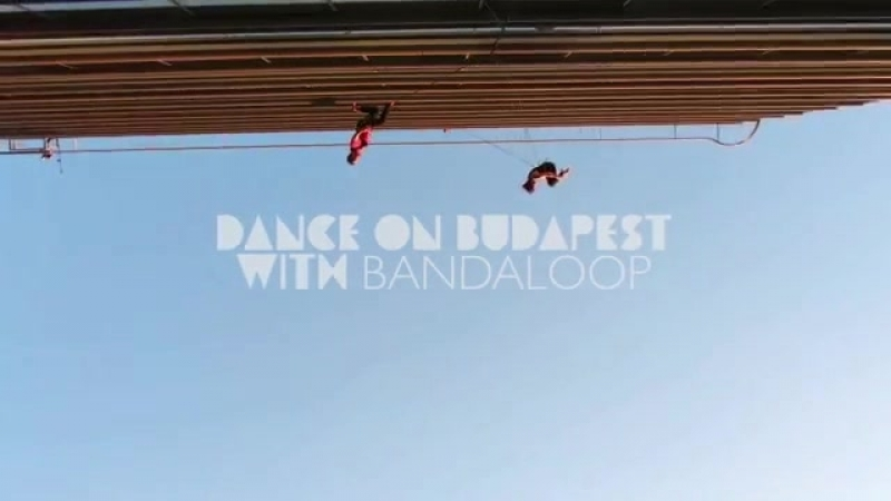 Dance on Budapest with BANDALOOP 2018 г.
