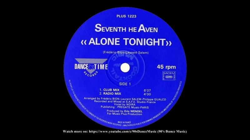 Seventh Heaven - Alone Tonight (Club Mix) (90's Dance Music)