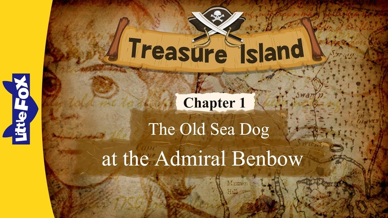 Treasure Island 1 The Old Sea Dog at the Admiral Benbow   Level 7   By Little Fox