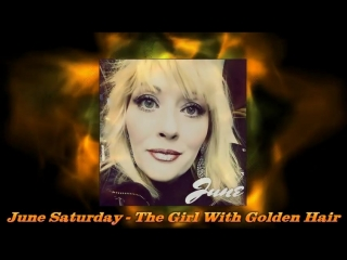 June Saturday - The Girl With Golden Hair (Extended Version)