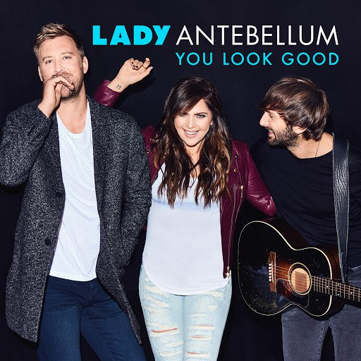 Lady Antebellum альбом You Look Good