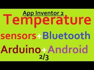 ч.2/3 App Inventor 2 BluetoothServer BluetoothClient temperature sensors ANDROID Arduino