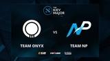 Team Onyx vs Team NP, Game 1, The Kiev Major NA Main Qualifiers Play-Off