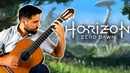 HORIZON ZERO DAWN: Aloy's Theme - Classical Guitar Cover (Beyond The Guitar)