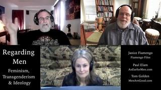 Regarding Men Episode 7 - Feminism, Transgenderism and Ideology