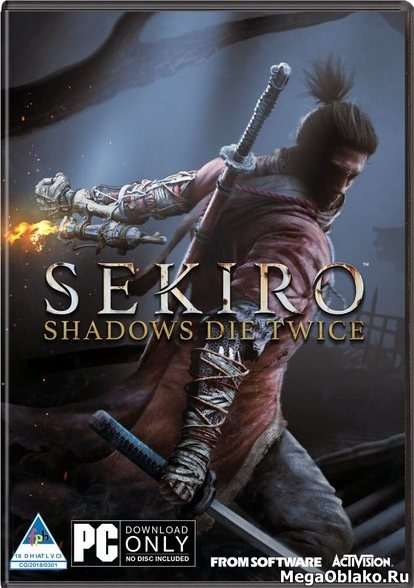 Sekiro™: Shadows Die Twice (2019/RUS/ENG/MULTi13/RePack от xatab)