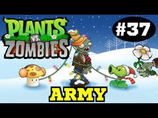 Plants VS. Zombies (Army Man) #37