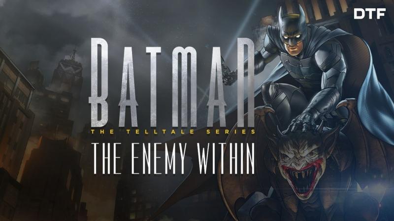 [Стрим] Batman The Enemy Within