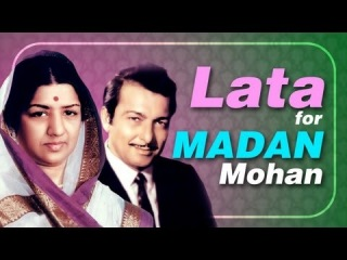 Lata Mangeshkar for Madan Mohan -Jukebox - Top 10 Lata songs for Music Director Madan Mohan