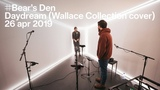 The Tunnel Bear's Den - Daydream (Wallace Collection cover) (live)