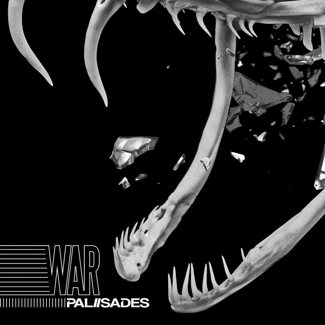 Palisades - War [single] (2018)