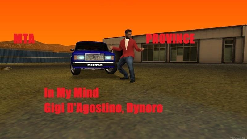 In My Mind Gigi D'Agostino, Dynoro I MTA PROVINCE
