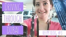 Driving through Dubai! Reem, Student Vlogger