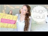 Huge Haul! Forever21, TJ Maxx, TopShop