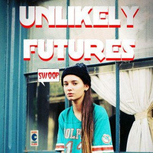 Unlikely Futures