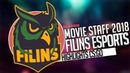 Filins eSports Movie Staff 2018 [Highlight CSGO]