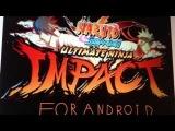 Установка игры на андроид Naruto Shippuden ultimate ninja impact