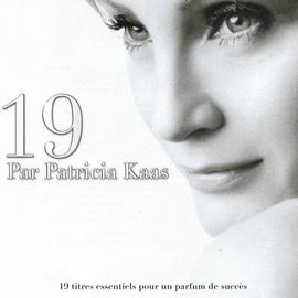 Patricia Kaas альбом 19 par Patricia Kaas (19 titres essentiels pour un parfum de succès)