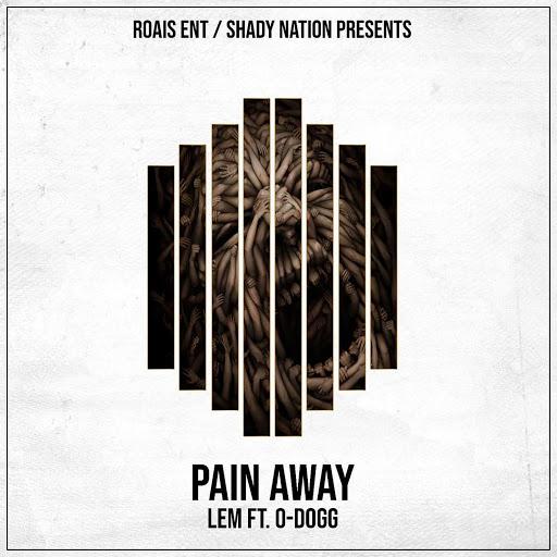 Lem альбом Pain Away (feat. O Dogg)