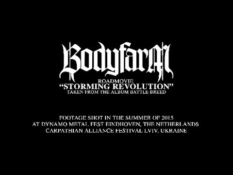 BODYFARM - Storming Revolution (Official Roadmovie Clip)