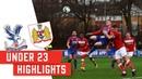 Under 23 Highlights   Palace v Bristol City