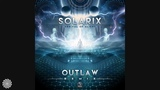 Solarix - Arrival Of Aliens (Outlaw Remix)