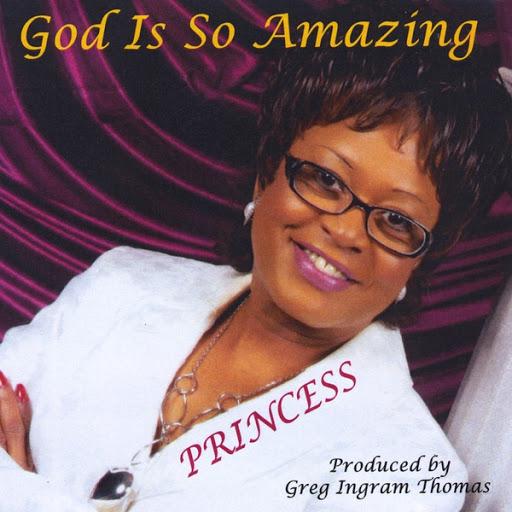 Princess альбом God Is so Amazing