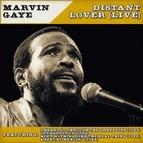 Marvin Gaye альбом Marvin Gaye - Distant Lover (Live)