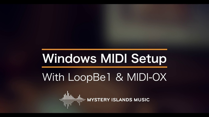 Setup MIDI OX and LoopBe1 in Windows MIDI in macOS