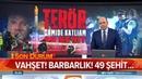 Vahşet Barbarlık 49 Şehit Atv Haber 15 Mart 2019