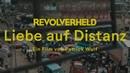 Revolverheld - Liebe auf Distanz (Kurzfilm)