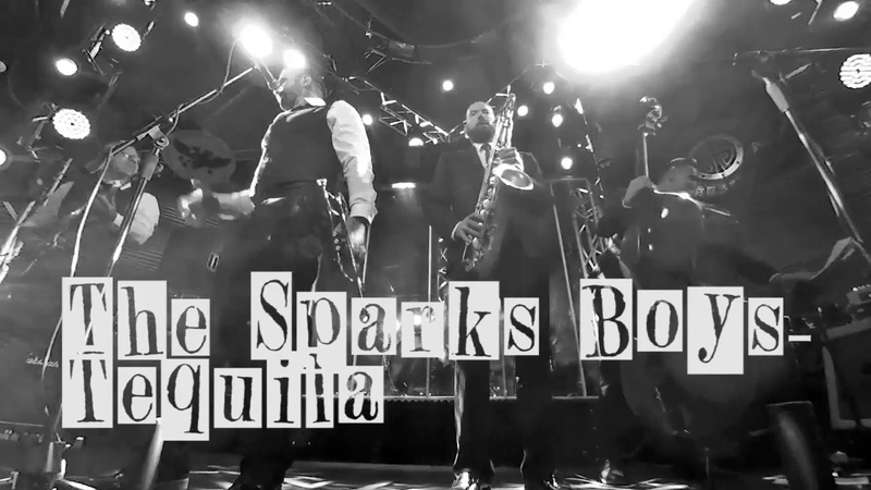 The Sparks Boys -Tequila