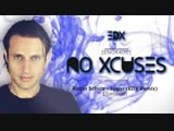 EDX - No Xcuses Episode 400