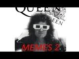 Queen videos memes 2