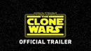 Star Wars The Clone Wars Official Trailer - Войны Клонов 2018 - трейлер