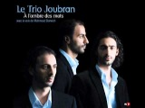 Le Trio Joubran &amp Mahmoud Darwish - A lombre des mots - in the Shade of the Words