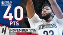 Anthony Davis Full Highlights Pelicans vs Nuggets 2018 11 17 40 Pts 8 Ast 8 Rebounds