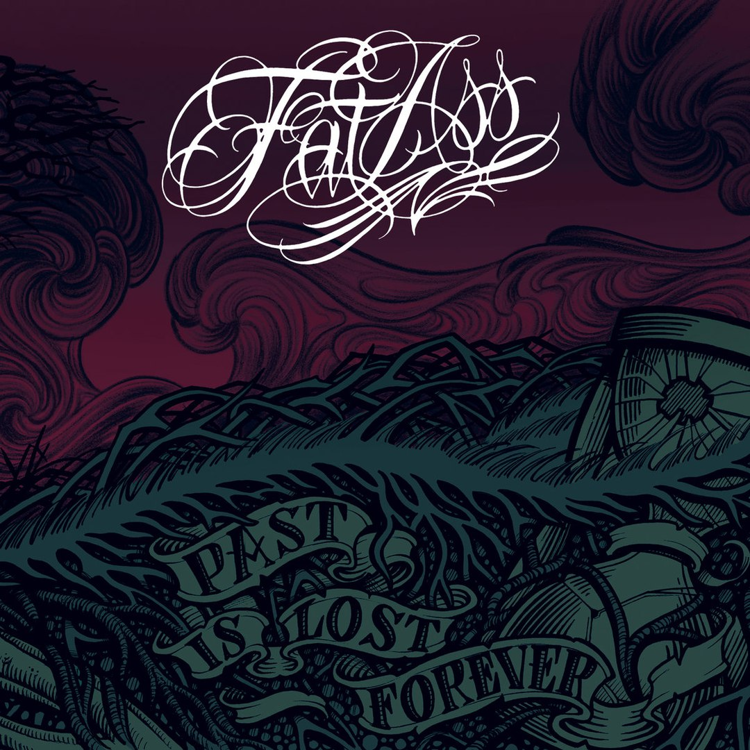 Fat Ass - Past Is Lost Forever (2016)