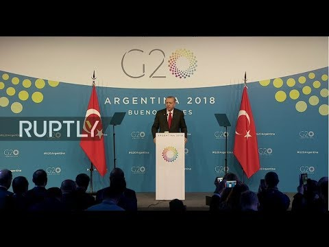 LIVE Erdogan holds press conference during G20 Buenos Aires Summit
