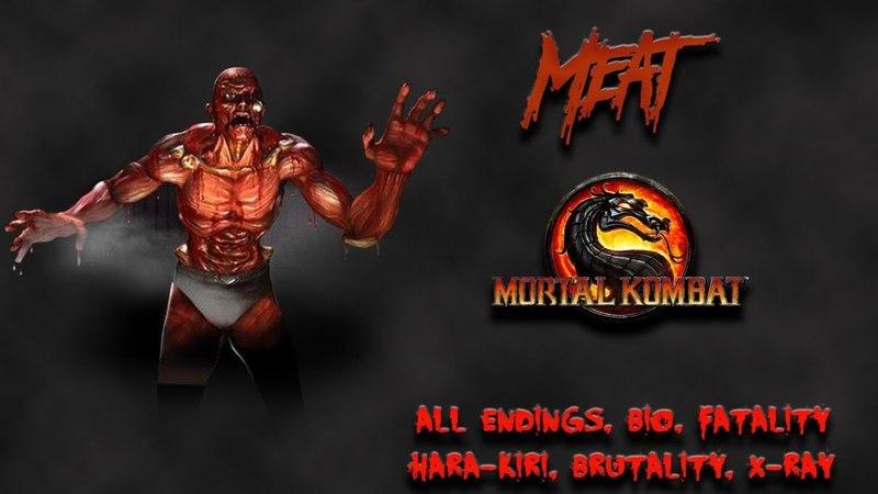 Mortal Kombat - All Fatality, Bio, Ending - Meat