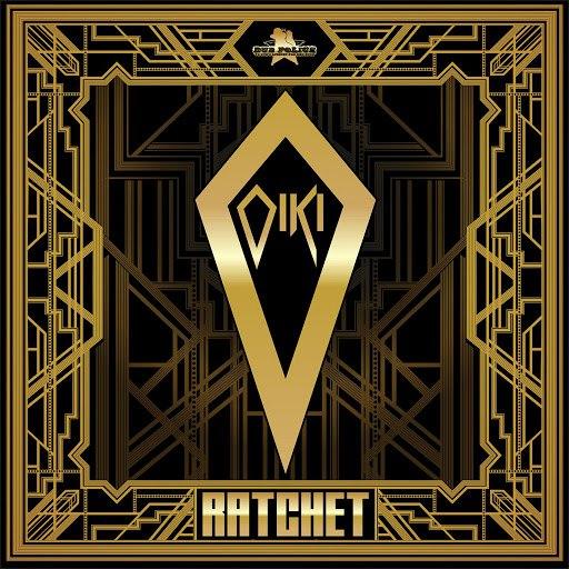 OIKI альбом Ratchet