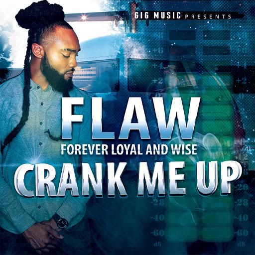 Flaw альбом Crank Me Up