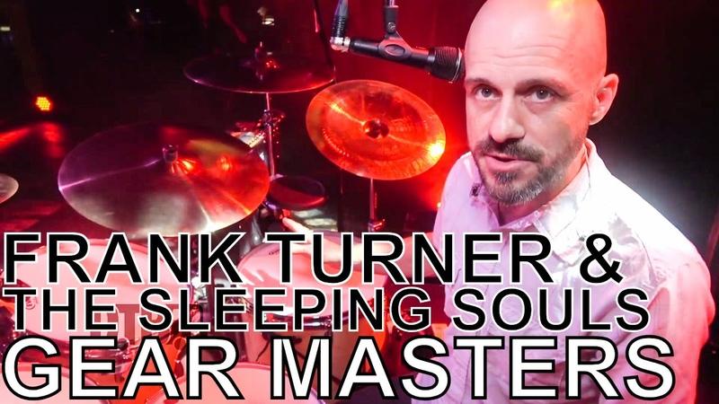 Frank Turner The Sleeping Souls' Nigel Powell - GEAR MASTERS Ep. 233