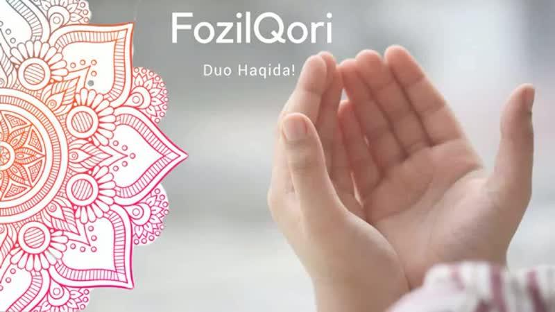 Фозил кори Fozil Qori Duo Haqida @2.mp4