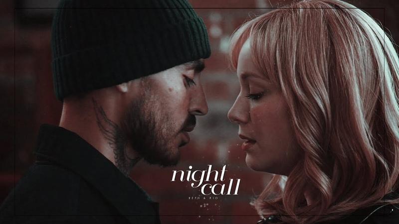 Beth Rio || Nightcall[2x11]