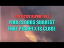 870: Pink clouds suggest Planet X is close